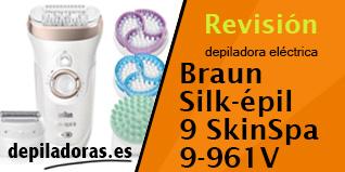 Braun Silk-épil 9 SkinSpa 9-961V – Opiniones