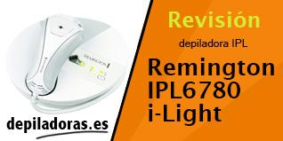 Remington IPL6780 i-Light – Opiniones