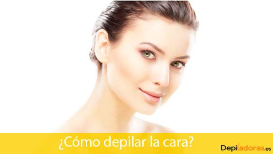 depilación correcta de la cara